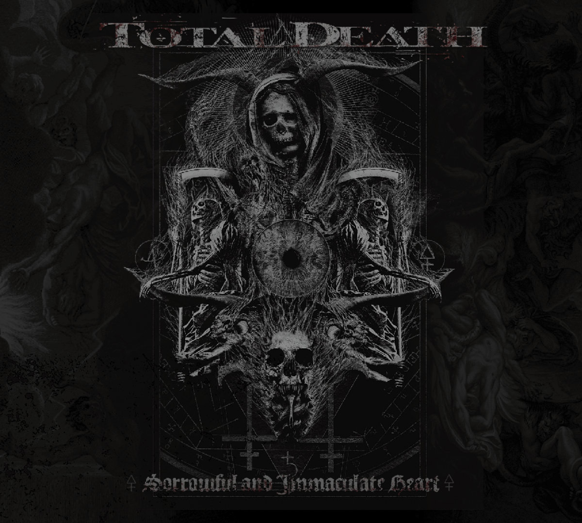 Total Death - Sorrowful and Immaculate Heart