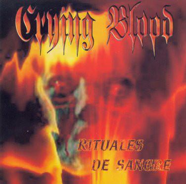 Crying Blood - Rituales de sangre