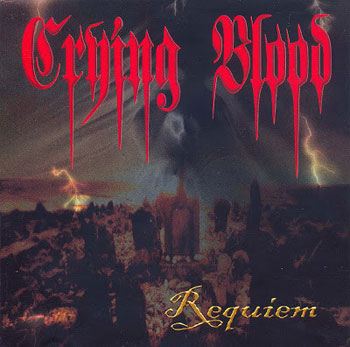 Crying Blood - Requiem