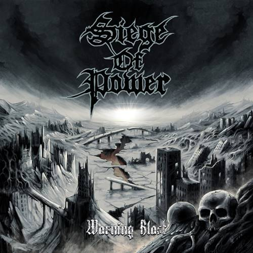Siege of Power - Warning Blast