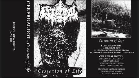 Cerebral Rot - Cessation of Life