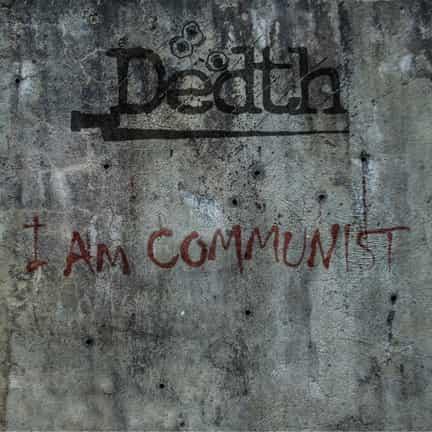 Dedth - I Am Communist