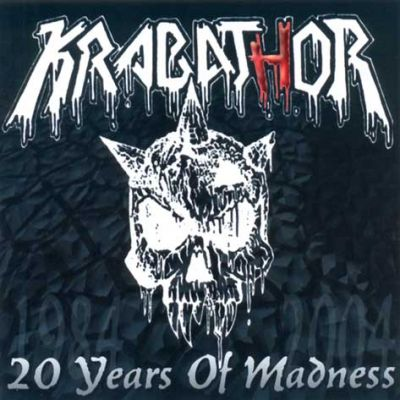 Krabathor - 20 Years of Madness