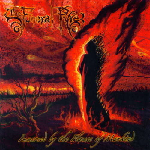 The Funeral Pyre - Immersed by the Flames of Mankind