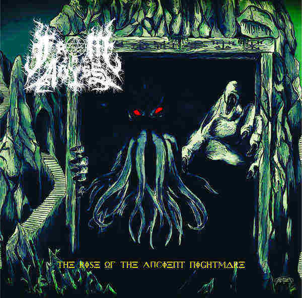 ...from the Abyss - The Rise of the Ancient Nightmare