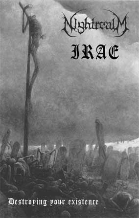 Irae / Nightrealm - Destroying Your Existence