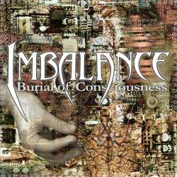 Imbalance - Burial of Consciousness