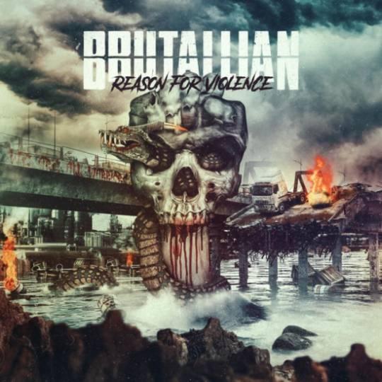 Brutallian - Reason for Violence