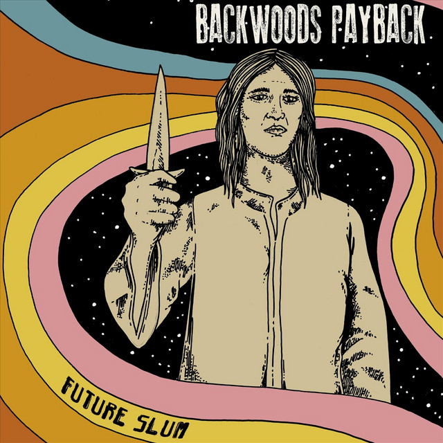 Backwoods Payback - Future Slum