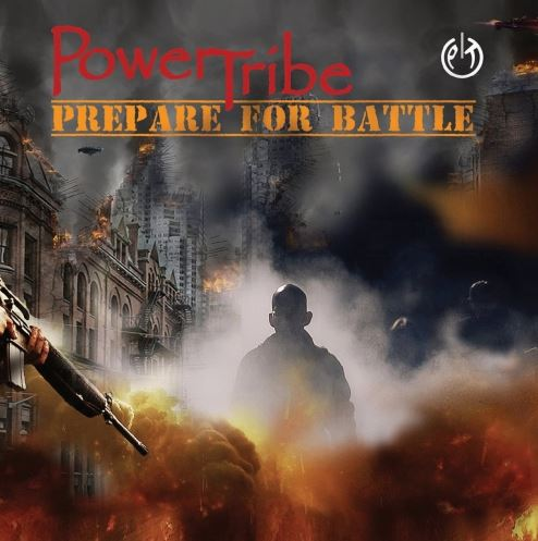 PowerTribe — Prepare for Battle (2018)