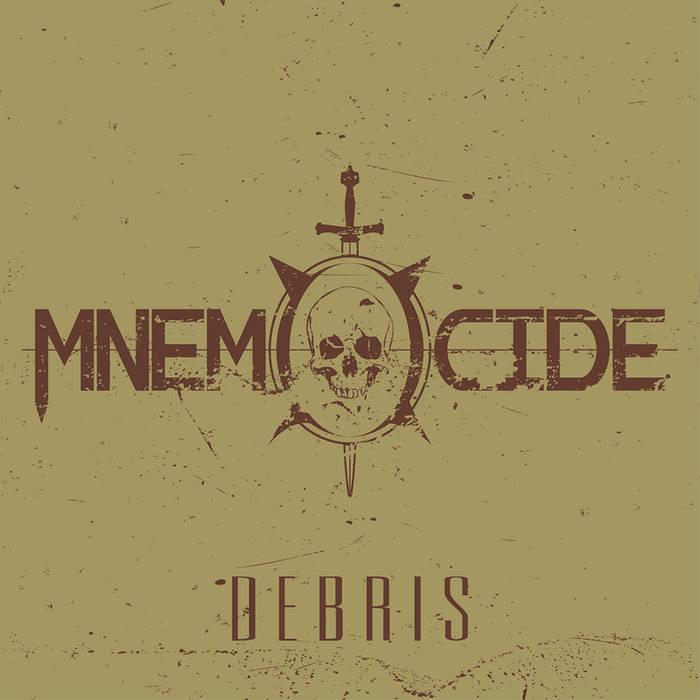 Mnemocide - Debris