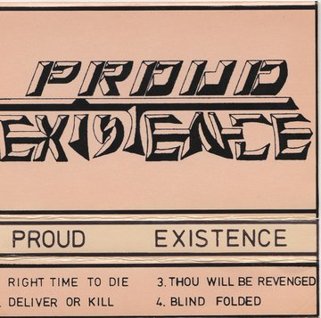 Proud Existence - Demo '83