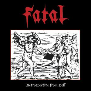 Fatal - Retrospective from Hell