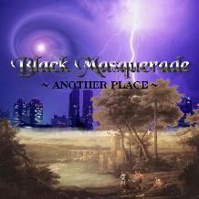 Black Masquerade - Another Place