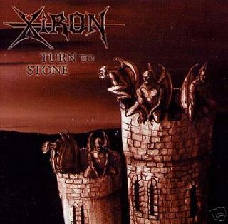 Xiron - Turn to Stone