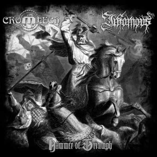 Infamous / Cromlech - Hammer of Triumph