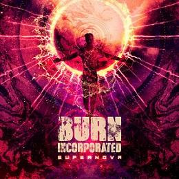 Burn Incorporated - Supernova