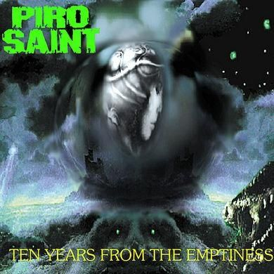 Pirosaint - Ten Years from the Emptiness