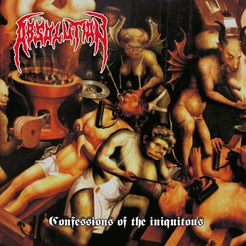 Absolution - Confessions of the Iniquitous