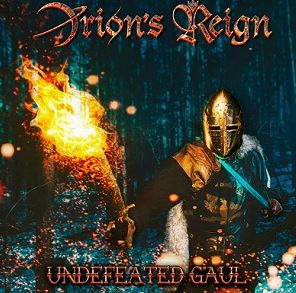 Orion's Reign - Undefeated Gaul