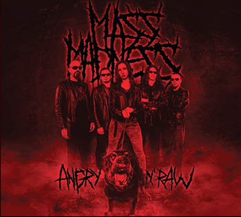Mass Madness - Angry n' Raw