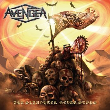 Avenger - The Slaughter Never Stops