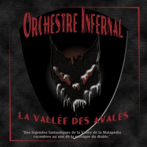 Orchestre Infernal - La vallée des avalés