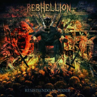 Rebhellion - Resistiendo al poder