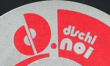 Dischi Noi
