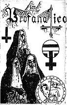 Profanatica - Reh. 90'