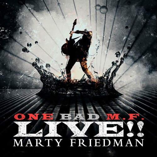 Marty Friedman - One Bad M.F. Live!!