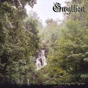 Gwyllion - Forever Denying the Never