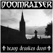 Doomraiser - Heavy Drunken Doom