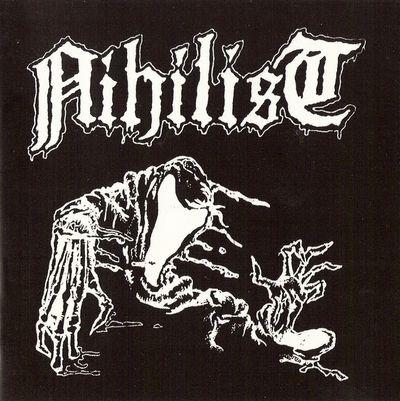 Nihilist - Nihilist (1987-1989)