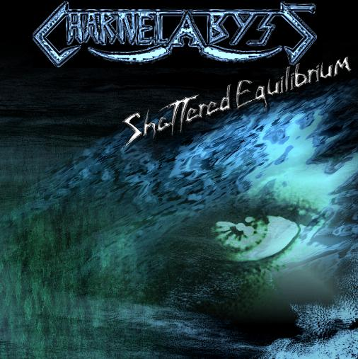 Charnel Abyss - Shattered Equilibrium