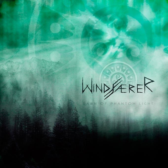Windfaerer - Dawn of Phantom Light