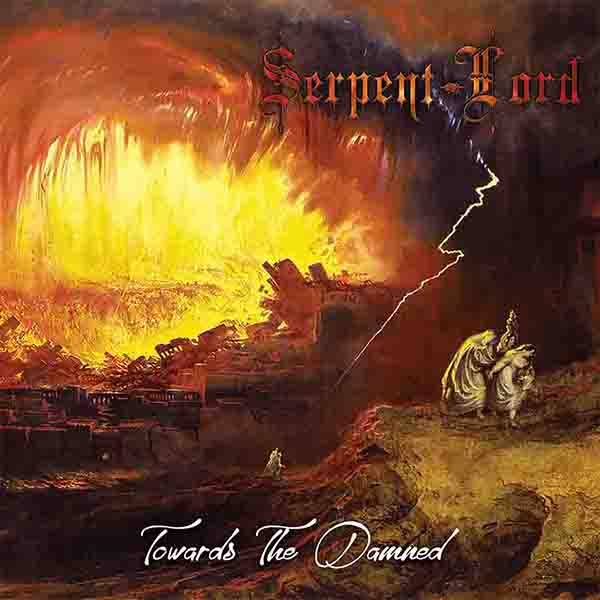 Serpent Lord — Towards The Damned (2018)