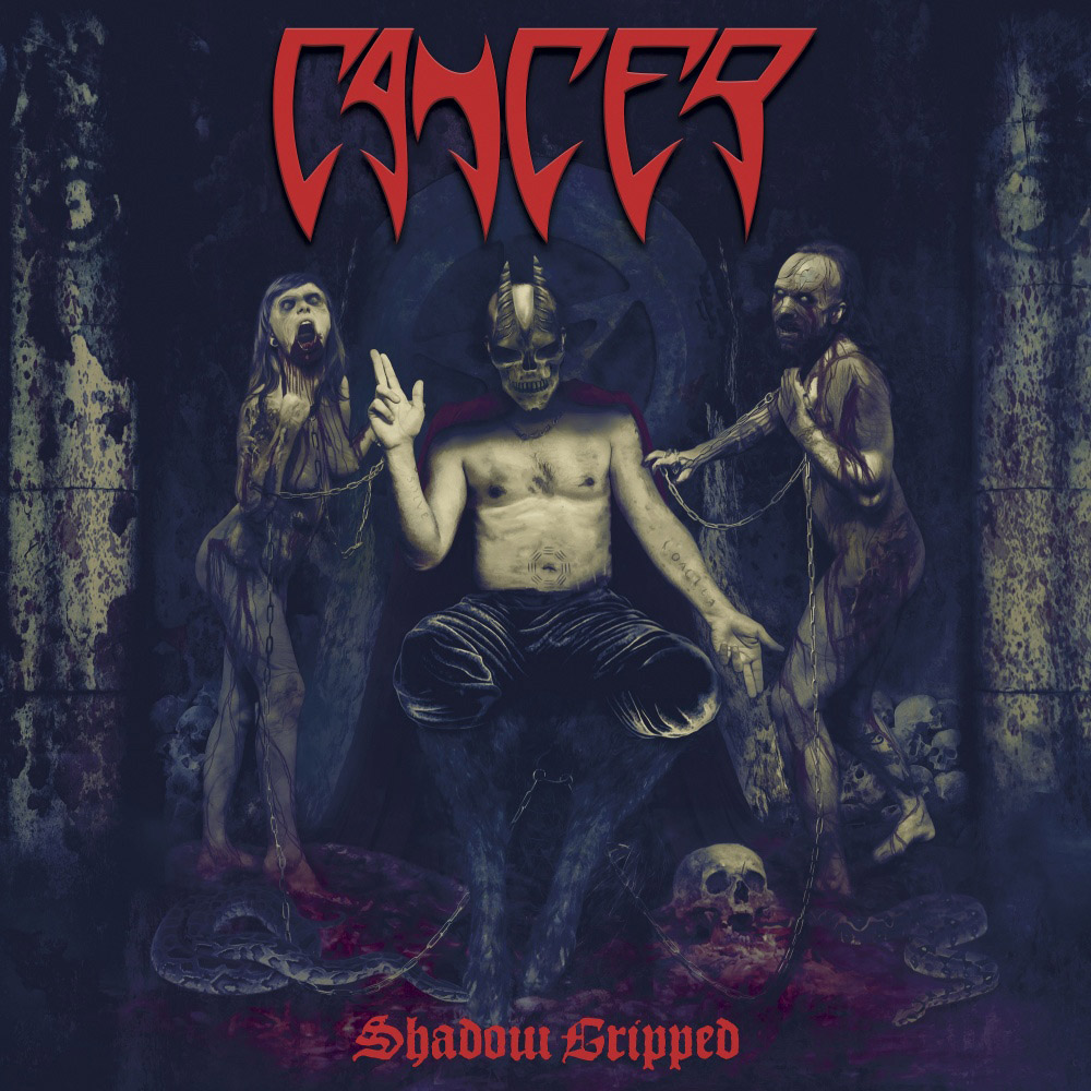 Cancer - Shadow Gripped