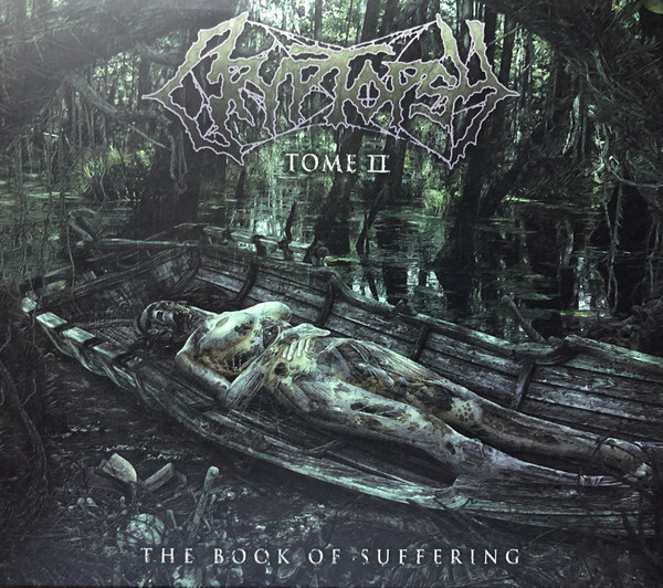 Cryptopsy - The Book of Suffering Tome 2