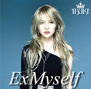 Ibuki - Ex Myself
