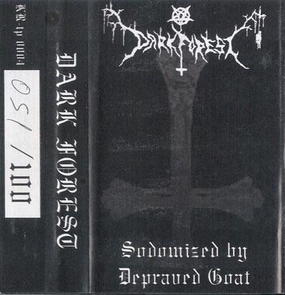Dark Forest - Sodomized by Depraved Goat