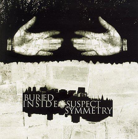 Buried Inside - Suspect Symmetry