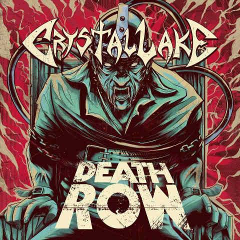 Crystal Lake - Death Row