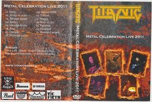 Titanic - Metal Celebration Live 2011
