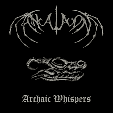 Ancalagon - Archaic Whipsers