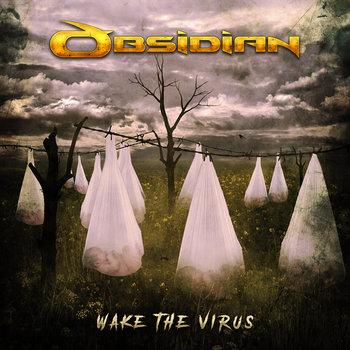 Obsidian - Wake the Virus
