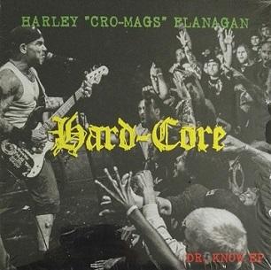Harley Flanagan - Hard-Core: Dr. Know EP