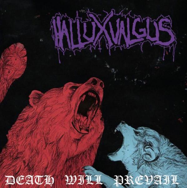 Hallux Valgus - Death Will Prevail