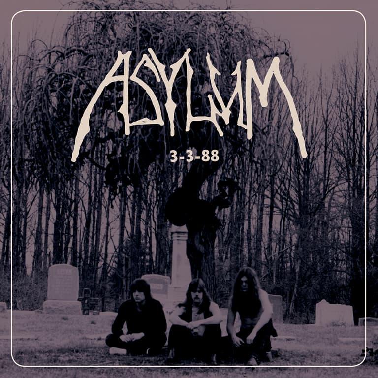 Asylum - 3-3-88