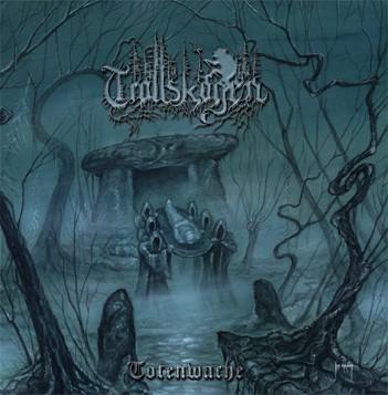 Trollskogen - Totenwache
